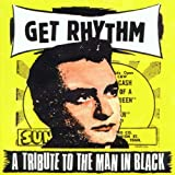 Get Rhythm - A Tribute To The Man In Black Various Artists (Johnny Cash Tribute)