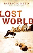 Lost World: Translated from the Brazilian Portuguese by Clifford Landers