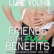 Friends with Full Benefits   Luke Young