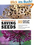 The Complete Guide to Saving Seeds: 3...