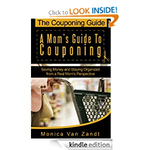 The Couponing Guide: A Mom's Guide to Couponing