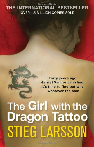 The Girl with the Dragon Tattoo (Millennium Trilogy Book 1) - Stieg Larsson