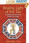 Healing Light of the Tao: Foundationa...