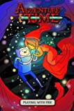 Adventure Time Volume 1: Playing With Fire Original GN SDCC Exclusive