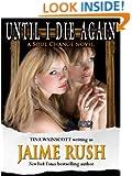 Until I Die Again (Soul Change Novel)