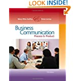 Business Communication: Process and Product (with meguffey.com Printed Access Card), 7th Edition