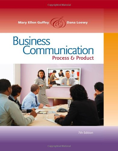 Business Communication: Process and Product (with...