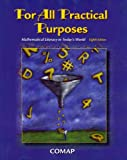 For All Practical Purpose: Mathematical Literacy in Today's World, 8th Edition