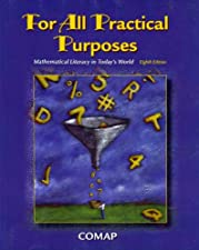 For All Practical Purposes Mathematical Literacy in Todays World by COMAP