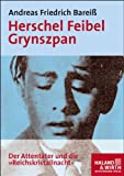 Herschel Feibel Grynszpan. Haland & Wirth (3898069303) by Andreas Friedrich Bareiss