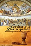 Eucharistic Participation: The Reconfiguration of Time and Space