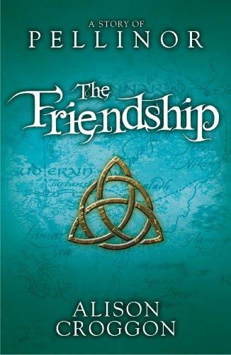 Günstige The Friendship Free eBook (Pellinor Trilogy)
