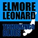 Tishomingo Blues Audiobook by Elmore Leonard Narrated by Jeff Harding