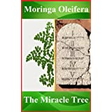 Bible Miracle Tree: healing with Moringa