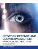 Network Defense and Countermeasures: Principles and Practices (2nd Edition)