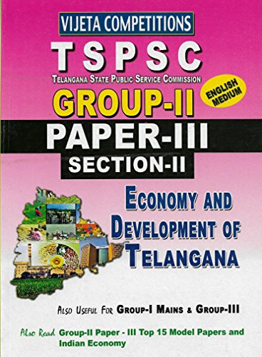 TSPSC Group-II Paper-III ( Section-II ) Economy and Development of Telangana ENGLISH MEDIUM