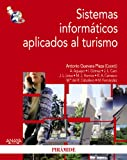 img - for Sistemas inform ticos aplicados al turismo / Computer Systems Applied to Tourism (Econom a Y Empresa / Economics and Business) (Spanish Edition) book / textbook / text book
