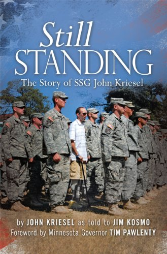 Image of Still Standing: The Story of SSG John Kriesel
