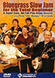 Pete 'Dr. Banjo' Wernick: Bluegrass Slow Jam For The Total Beginner [DVD] [2005]