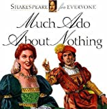 Much Ado about Nothing (Shakespeare for everyone) (0745152015) by Mulherin, Jennifer