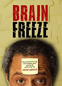 John Kawie: Brain Freeze