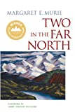 img - for Two in the Far North book / textbook / text book
