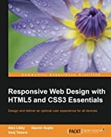 Responsive Web Design with HTML5 and CSS3 Essentials Front Cover