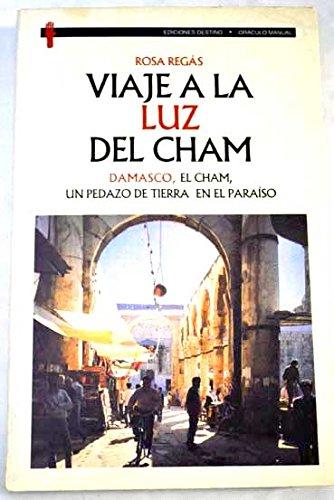 Viaje A La Luz Del Cham