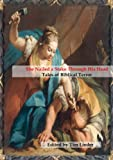 img - for She Nailed a Stake Through His Head: Tales of Biblical Terror book / textbook / text book