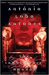 The Inquisitors' Manual: António Lobo Antunes, Richard Zenith