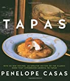img - for [ TAPAS: THE LITTLE DISHES OF SPAIN (REVISED) ] By Casas, Penelope ( Author) 2007 [ Hardcover ] book / textbook / text book