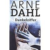 """Dunkelziffer: Kriminalroman (A-Team, Band 8)von """"Arne Dahl"""""""