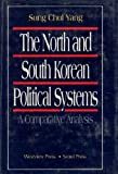 The North and South Korean Political Systems: A Comparative Analysis