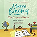 The Copper Beech (       UNABRIDGED) by Maeve Binchy Narrated by Kate Binchy