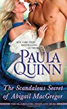 The Scandalous Secret of Abigail MacGregor (The MacGregors: Highland Heirs)