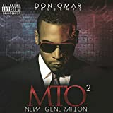 Don Omar Presents MTO2: New Generation (Explicit Version) [Explicit]