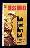 img - for Their Guns Were Fast (Dell Books #8674) book / textbook / text book