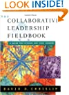 The Collaborative Leadership Fieldbook