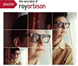 Playlist:The Very Best of Roy Orbison (Eco-Friendly Packaging)