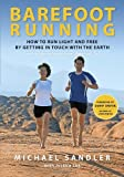 Image of Barefoot Running: How to Run Light and Free by Getting in Touch with the Earth