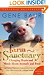 Farm Sanctuary: Changing Hearts and M...