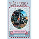 The Busy Woman's Guide to Murderby Mary Jane Maffini