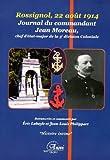 Rossignol, 22 août 1914. Journal du commandant Moreau, chef d'etat-major de la 3e division coloniale