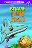 img - for The Brave Puffer Fish (Ocean Tales) book / textbook / text book