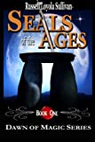 img - for Seals of the Ages (Dawn of Magic) book / textbook / text book