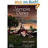 The Vampire Diaries - Stefan's Diaries - Schatten des Schicksals: Band 5