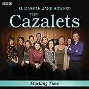 The Cazalets: Marking Time (Dramatized) | Elizabeth Jane Howard