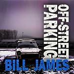 Off-Street Parking | Bill James