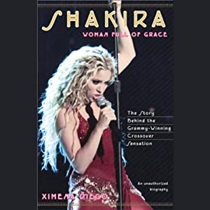 Shakira: Woman Full of Grace | [Ximena Diego]