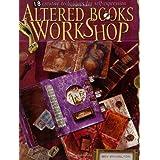 Altered Books Workshop ~ Bev Brazelton
